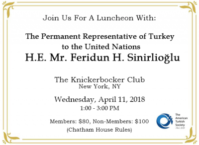 Luncheon with H.E. Mr. Feridun H. Sinirlioğlu